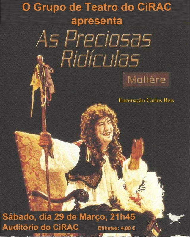 """Sinopse """"As Preciosas Ridículas"""", primeiro grande texto de Moliére, considerado pela crítica como o momento em que ele dei..."""
