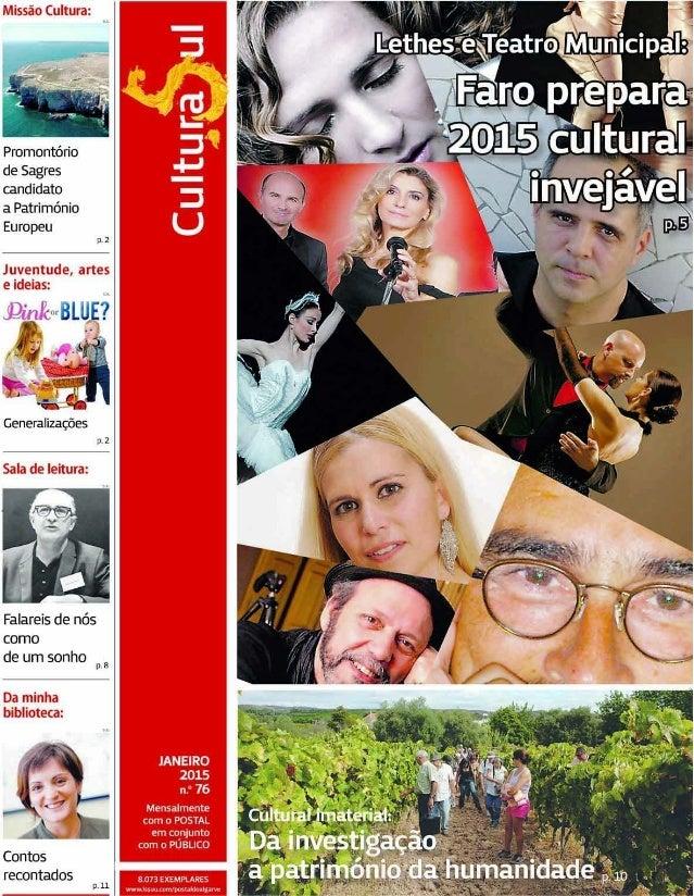 """Missão Cultura:  . : à """"1 H s t /  ,ill  l l j.  l Algarve Nature Week 2015 p.7  Sala de leitura:   Coração acordeão:   a ..."""