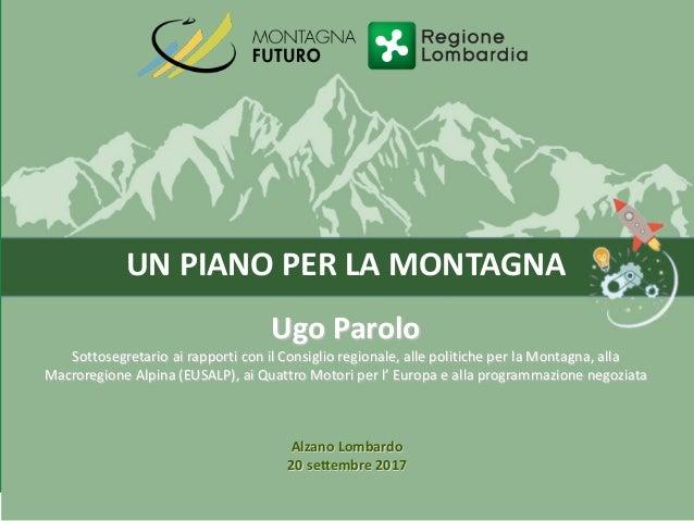 Governance e comunità: fare rete per la montagna | #MontagnaFuturo 20 settembre Alzano Lombardo  Slide 2
