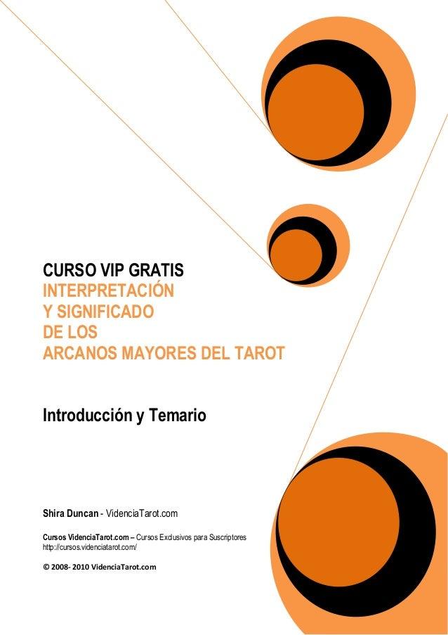 CURSO VIP GRATIS INTERPRETACIÓN Y SIGNIFICADO DE LOS ARCANOS MAYORES DEL TAROT Introducción y Temario Shira Duncan - Viden...