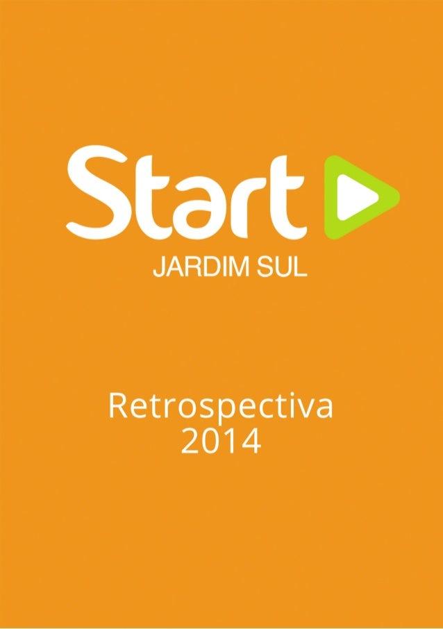 Start b  JARDIM SUL  Retrospectiva 2014