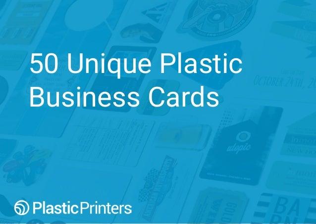 50 Unique Plastic Business Cards