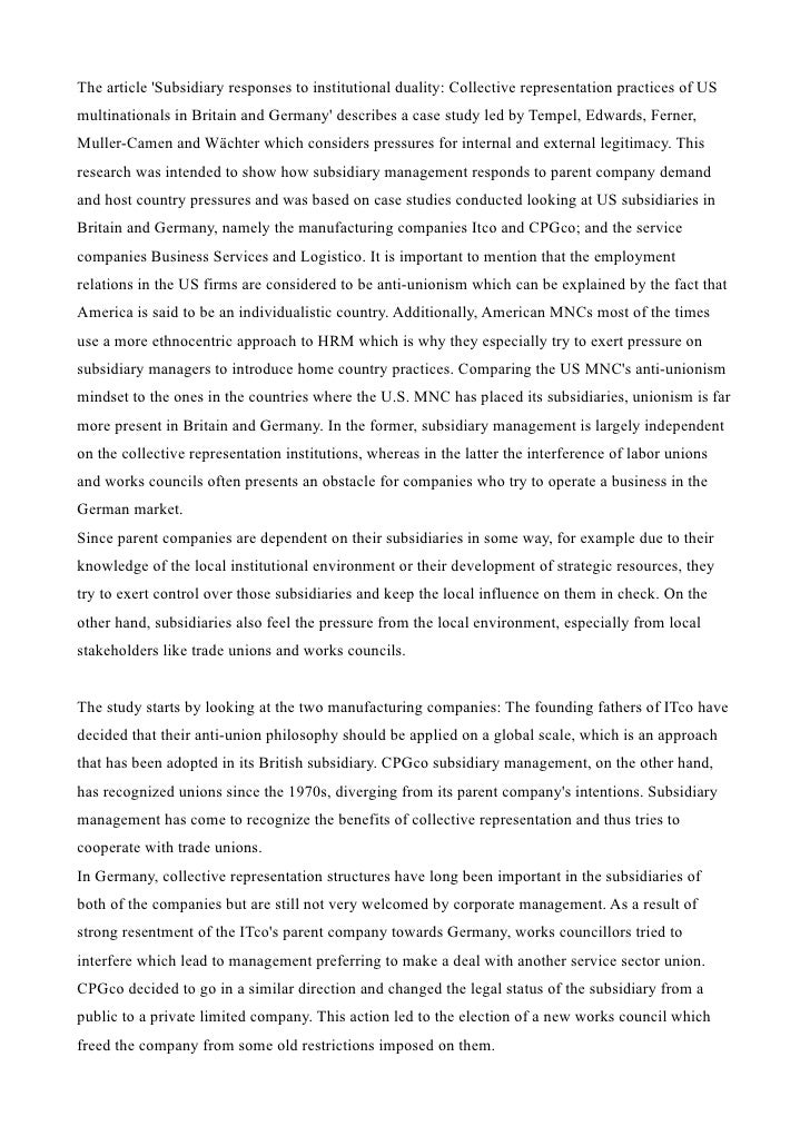 The article Subsidiary responses to institutional duality: Collective representation practices of USmultinationals in Brit...