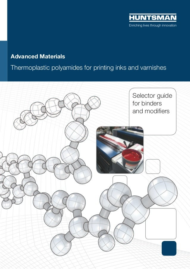 Advanced MaterialsThermoplastic polyamides for printing inks and varnishes                                           Selec...