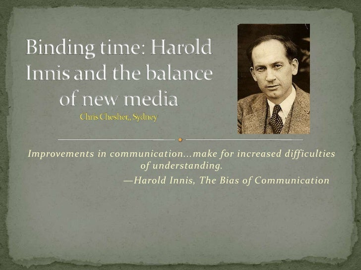 Improvements in communication...make for increased difficulties                     of understanding.                   —H...