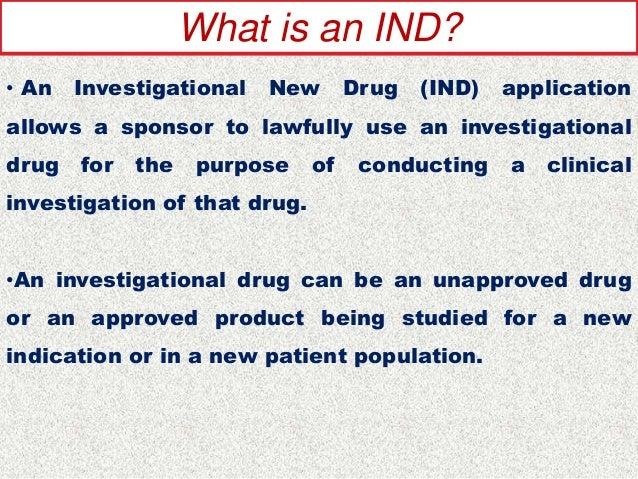 INVESTIGATIONAL NEW DRUG APPLICATION