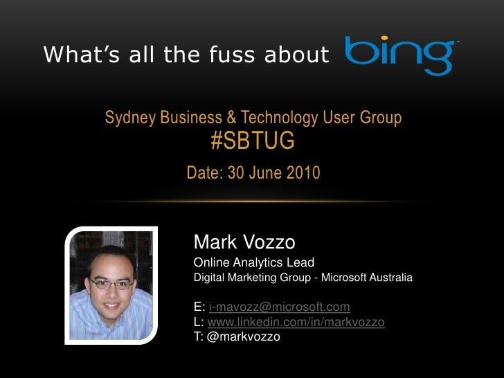 What's all the fuss about       Sydney Business & Technology User Group                    #SBTUG                Date: 30 ...