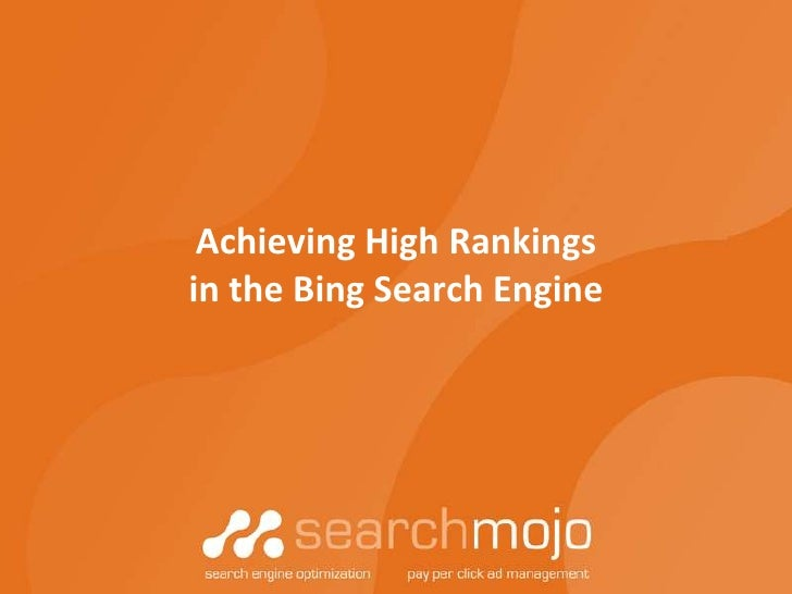 Achieving High Rankings in the Bing Search Engine<br />