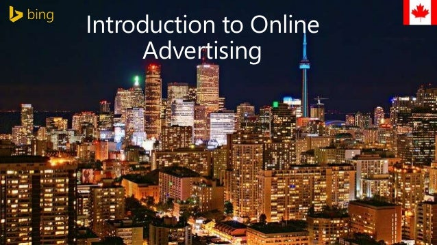 Introduction to Online  @bingads | @yang_ers  Advertising