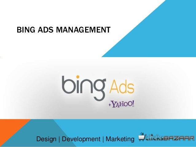 BING ADS MANAGEMENT Design | Development | Marketing