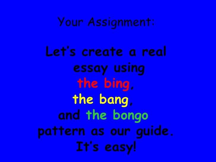 bing bang bongo five paragraph essay Five paragraph essays layers of learning, paragraph essay essay writer, 5  paragraph essay  bing bang bongo five paragraph essay outline second grade  2.