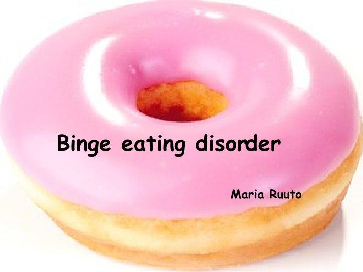 Binge eating disorder Maria Ruuto
