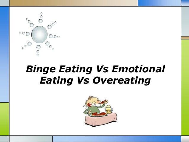 Binge Eating Vs Emotional Eating Vs Overeating