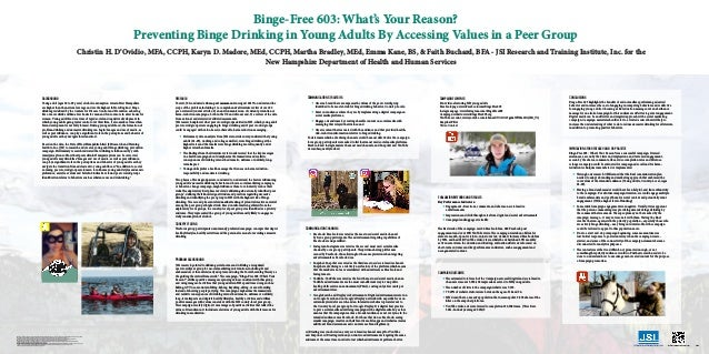 Binge-Free 603: What's Your Reason? Preventing Binge Drinking in Young Adults By Accessing Values in a Peer Group Christin...