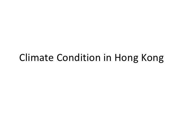 Climate Condition in Hong Kong