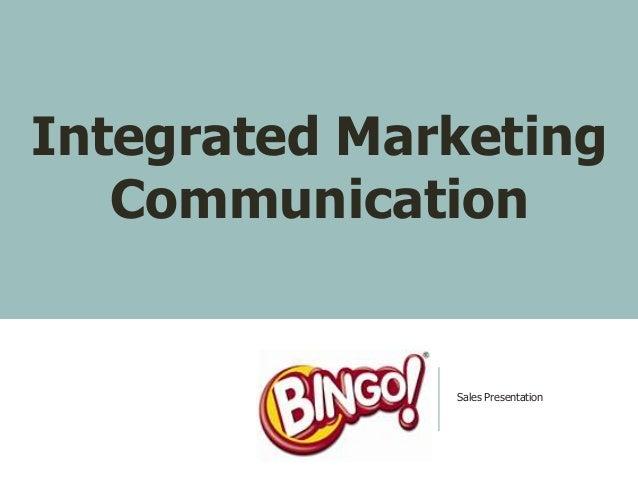Integrated Marketing   Communication              Sales Presentation