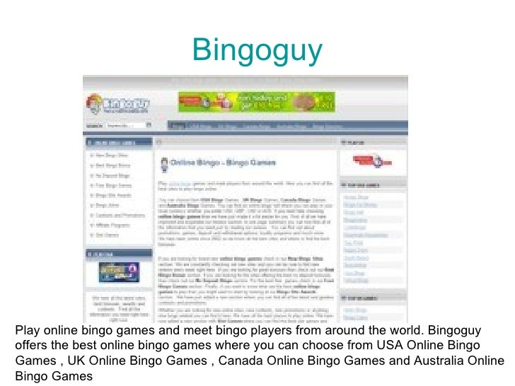 Bingoguy     Play online bingo games and meet bingo players from around the world. Bingoguy offers the best online bingo g...