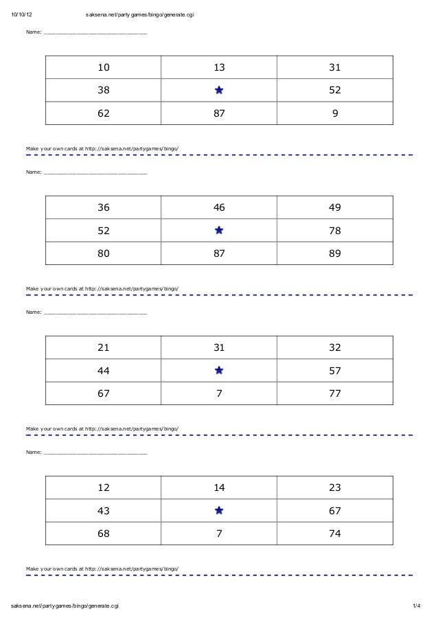 10/10/12 saksena.net/party games/bingo/generate.cgi  Name: ___________________________________  10 13 31  38 52  62 87 9  ...