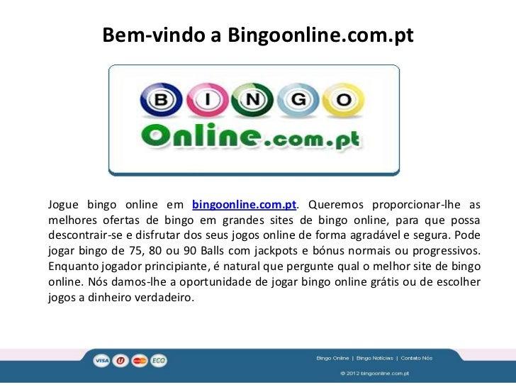Bem-vindo a Bingoonline.com.ptJogue bingo online em bingoonline.com.pt. Queremos proporcionar-lhe asmelhores ofertas de bi...