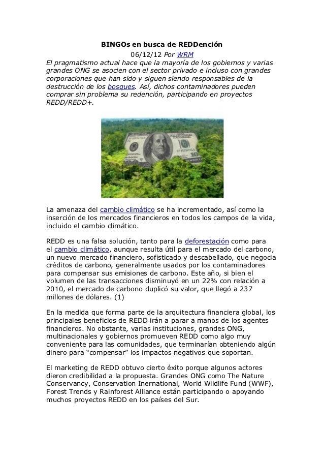 BINGOs en busca de REDDención                         06/12/12 Por WRMEl pragmatismo actual hace que la mayoría de los gob...