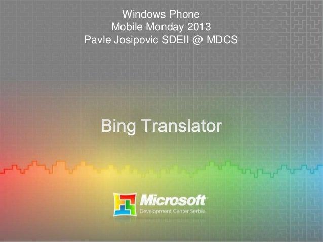 Windows Phone Mobile Monday 2013 Pavle Josipovic SDEII @ MDCS