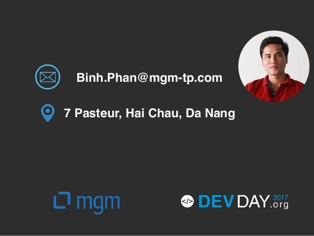 [DevDay 2017] ReactJS Hands on - Speaker: Binh Phan - Developer at mgm technology partners