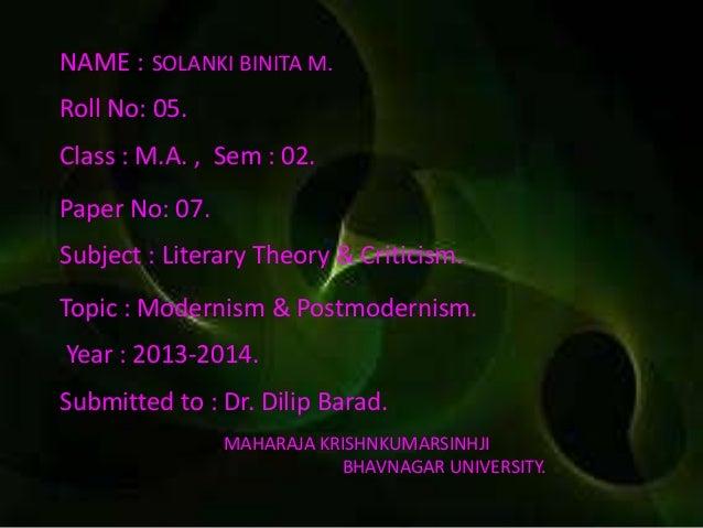 NAME : SOLANKI BINITA M. Roll No: 05. Class : M.A. , Sem : 02. Paper No: 07. Subject : Literary Theory & Criticism. Topic ...