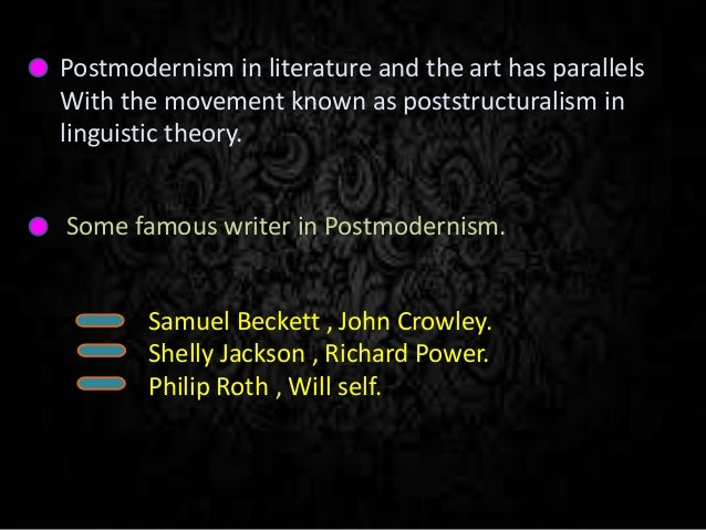 postmodernism and poststructuralism in literature Postmodernism, poststructuralism, and psychotherapy postmodern postmodernity arising from literary theory, poststructuralism proposed that the meaning of a.