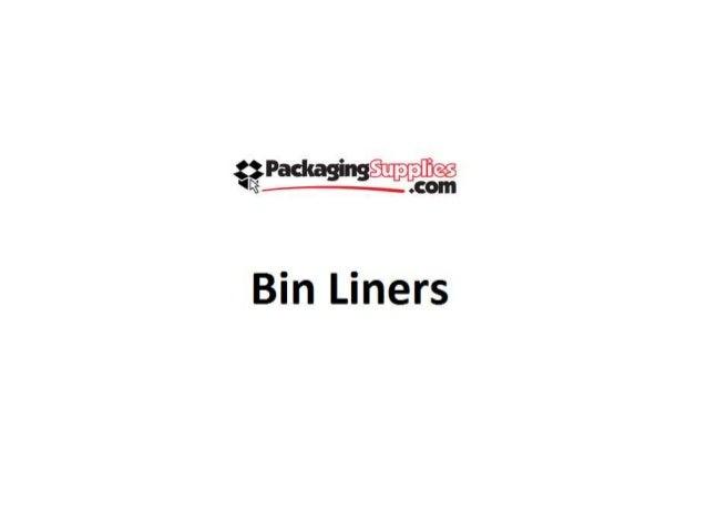 Bin liners