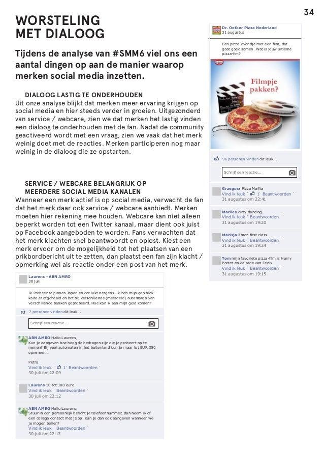 WORSTELING MET DIALOOG Tijdens de analyse van #SMM6 viel ons een aantal dingen op aan de manier waarop merken social media...