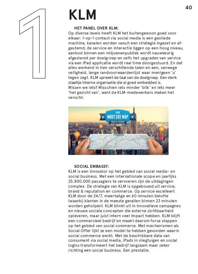 KLM  HET PANEL OVER KLM: Op diverse levels heeft KLM het buitengewoon goed voor elkaar: 1-op-1 contact via social media i...