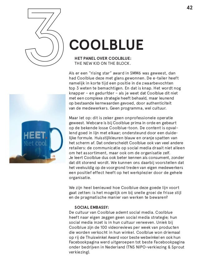 """42  COOLBLUE    HET PANEL OVER COOLBLUE: THE NEW KID ON THE BLOCK.  Als er een """"rising star"""" award in SMM6 was geweest, ..."""