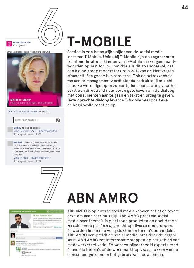 44  T-Mobile Plein 12 augustus Onze excuses: http://ing.nu/143oCYd  T-MOBILE  Service is een belangrijke pijler van de soc...