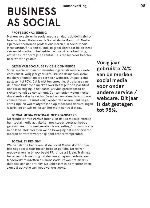 08  – samenvatting –  BUSINESS AS SOCIAL  PROFESSIONALISERING Merken investeren in social media en dat is duidelijk zicht...