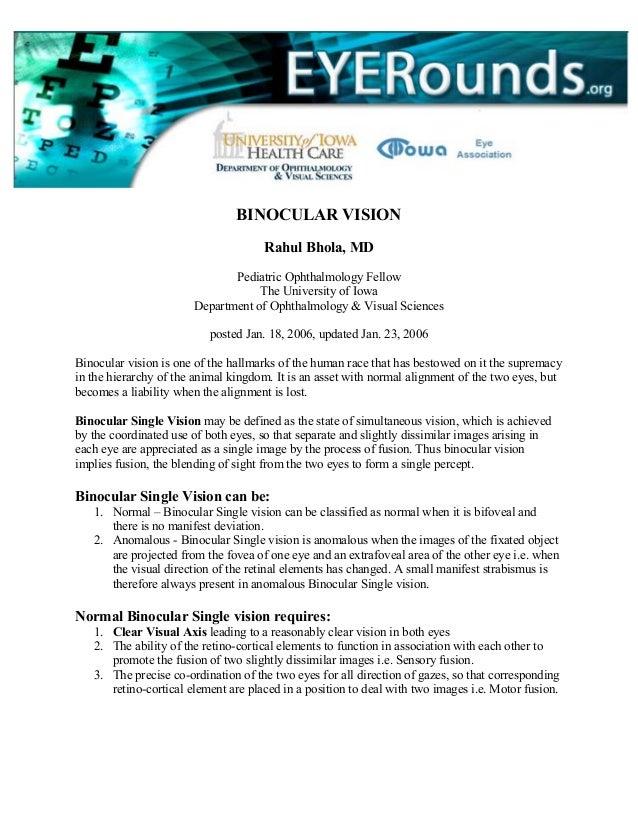BINOCULAR VISION Rahul Bhola, MD Pediatric Ophthalmology Fellow The University of Iowa Department of Ophthalmology & Visua...