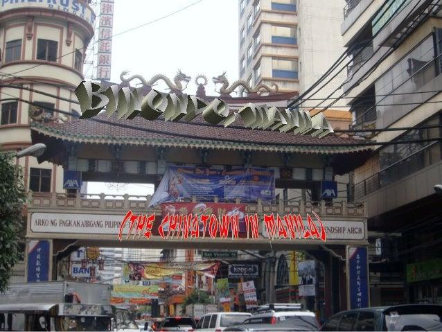 •   I. the map Of Binondo, Manila•   II. Etymology•   III. History of binondo manila•   IV. Landmarks and Festivals•   V. ...