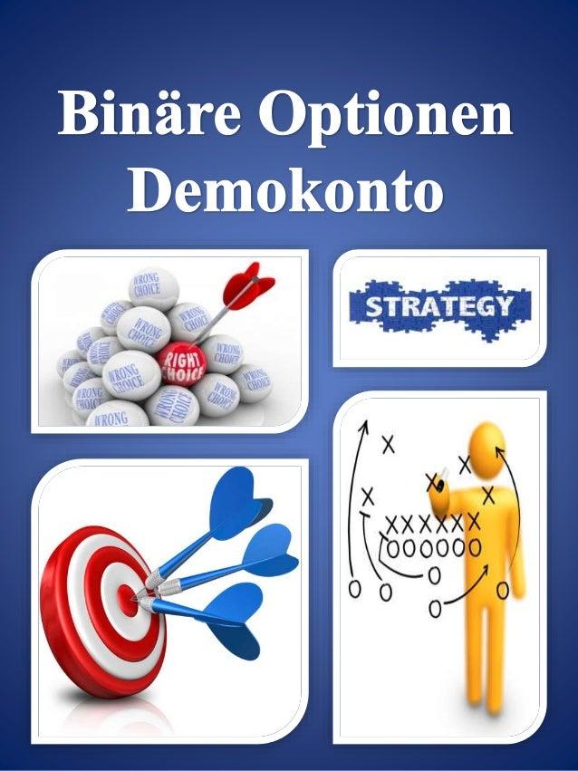 Index  Topics Page No  Erfolg mit dem Binäre Optionen Demokonto – Erst  Testen dann Geld verdienen  3  Binäre Optionen Dem...