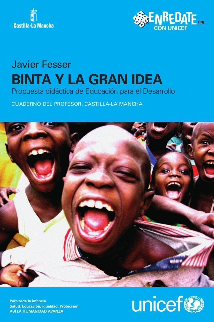 www   ENR EDATE     org                                                CON UNICEF Javier Fesser BINTA Y LA GRAN IDEA Propu...