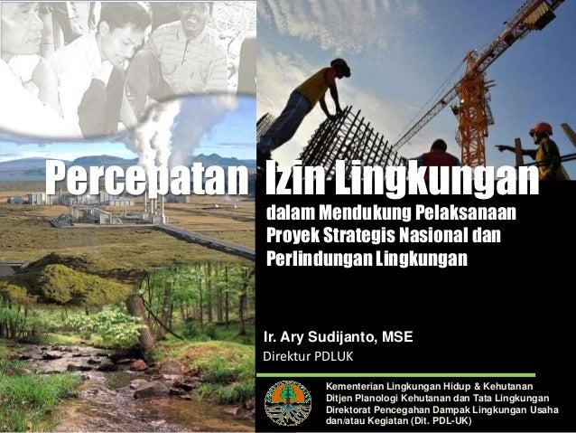 Kementerian Lingkungan Hidup & Kehutanan Ditjen Planologi Kehutanan dan Tata Lingkungan Direktorat Pencegahan Dampak Lingk...