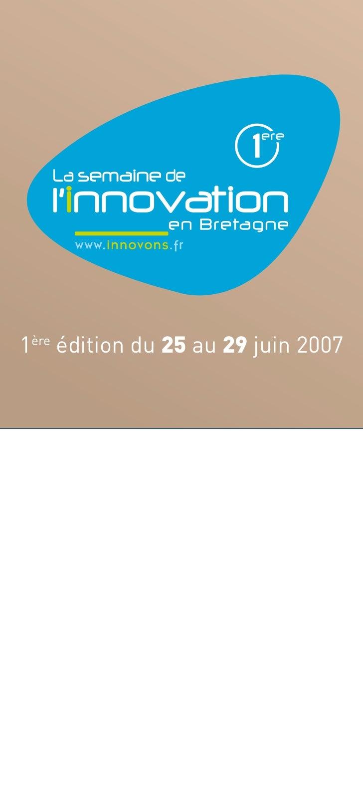 1ère édition du 25 au 29 juin 2007
