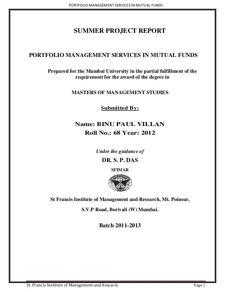 PORTFOLIO MANAGEMENT SERVICES IN MUTUAL FUNDS                        SUMMER PROJECT REPORT PORTFOLIO MANAGEMENT SERVICES I...