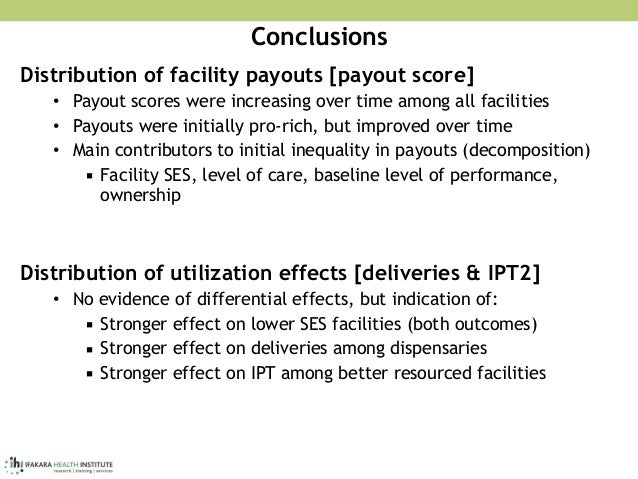Conclusions Distribution of facility payouts [payout score] • Payout scores were increasing over time among all facilities...