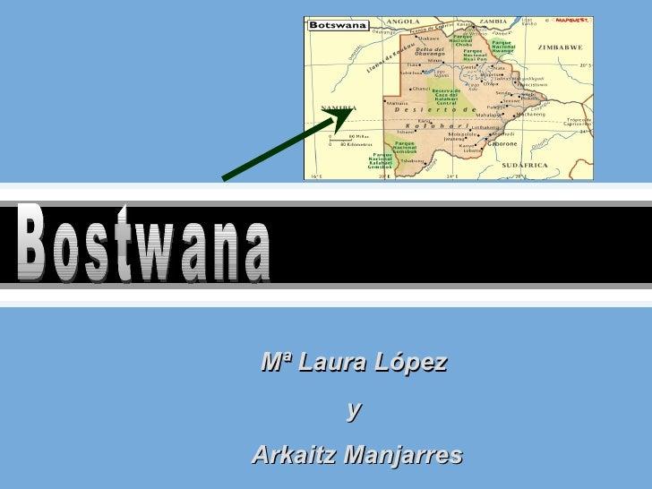 Mª Laura López       yArkaitz Manjarres