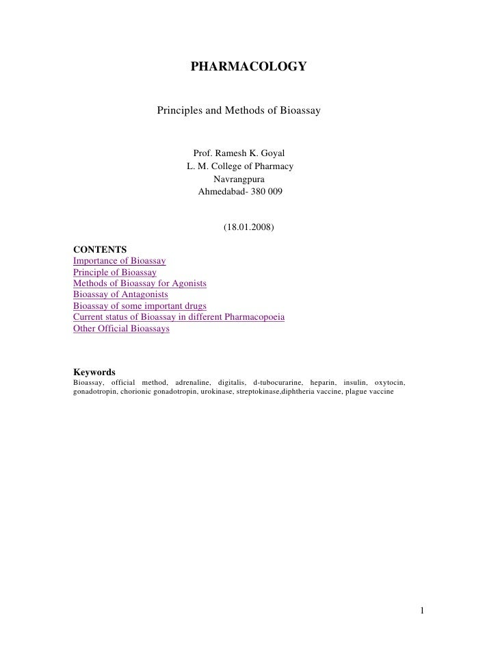 PHARMACOLOGY                        Principles and Methods of Bioassay                                  Prof. Ramesh K. Go...
