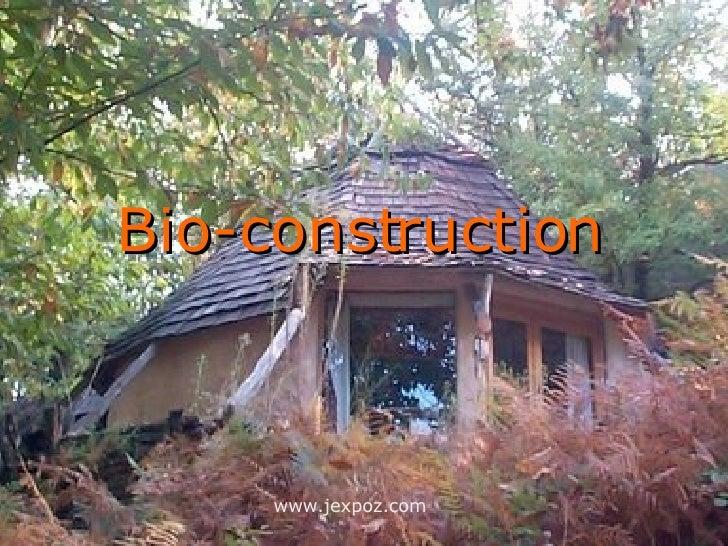Bio construction for Construction bio