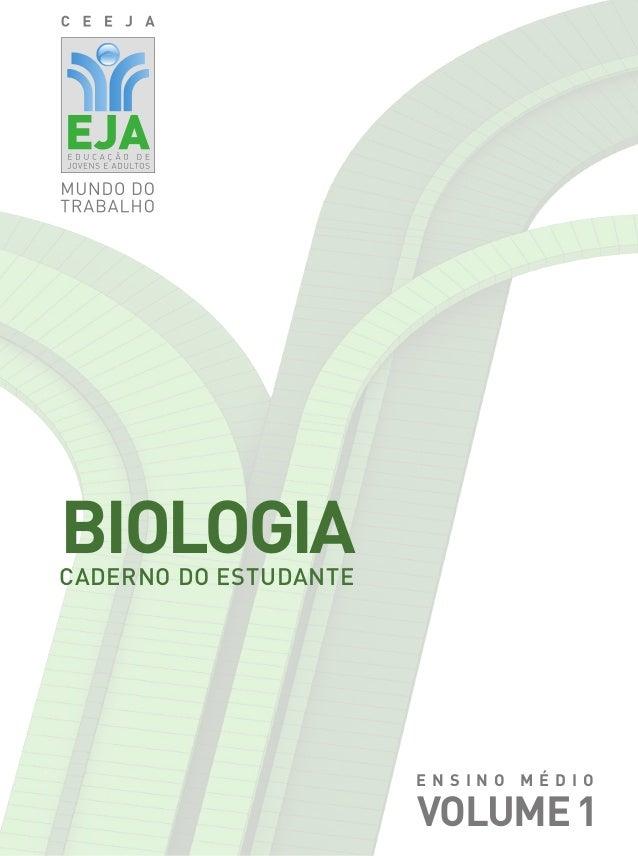 CADERNO DO ESTUDANTE BIOLOGIA VOLUME1 E N S I N O M é d io