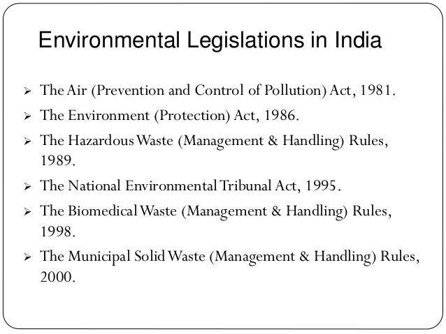 the 1981 act concerning environmental protection and waste management The act envisages establishment of ngt in order to deal with all environmental laws relating to air and water pollution, the environment protection act, the forest conservation act and the biodiversity act as have been set out in schedule i of the ngt act.