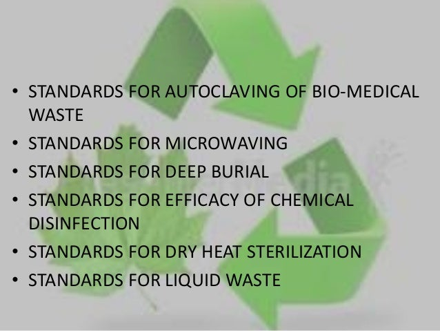 suggestive measures for bio medical waste disposal In the new biomedical waste management rules, 2016, several changes and additions have been made to further improve the collection, segregation, processing, treatment and disposal of the.