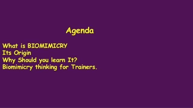 BIO-MIMICRY FOR TRAINERS AND TEACHERS Slide 2