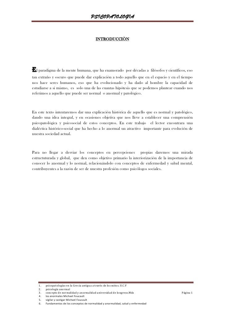 PSICOPATOLOGIA                                                  INTRODUCCIÒN     El paradigma de la mente humana, que ha e...